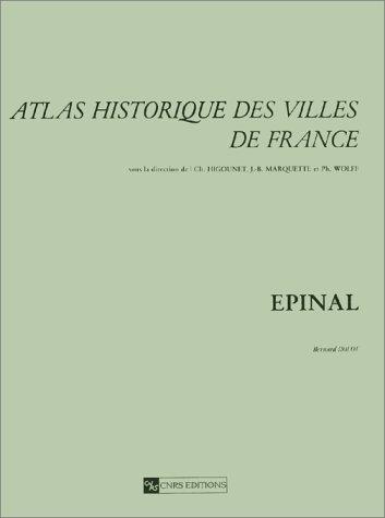 9782271050304: Atlas Historique des Villes de France Epinal