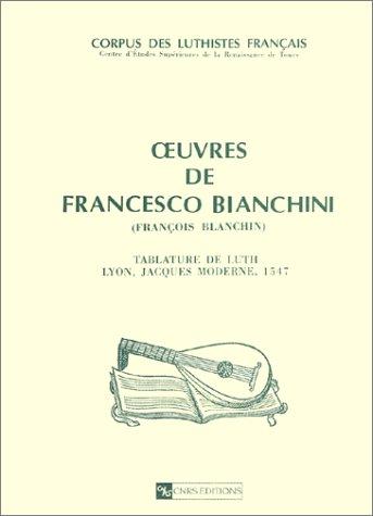 Oeuvres de Francesco Bianchini - Tablature de: VACCARO ( Jean-Michel