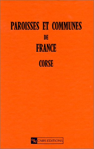 9782271050441: Paroisses et communes de France. Corse