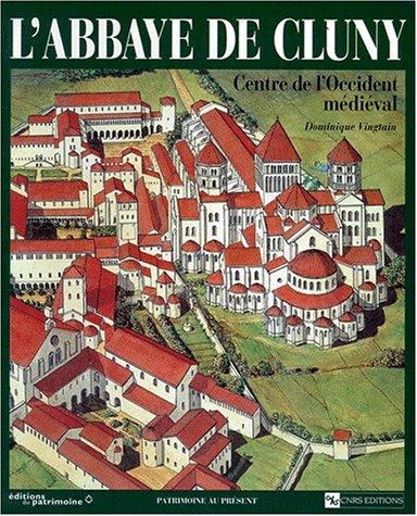 9782271050526: L'Abbaye de Cluny : Centre de l'Occident m�di�val