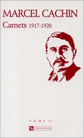 9782271050984: Carnets de Marcel Cachin, tome 2 : 1917-1920