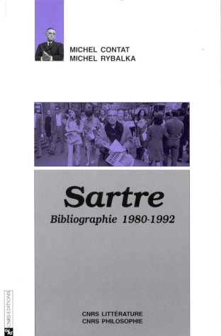 Sartre: Bibliographie, 1980-1992 (French Edition): Michel Rybalka