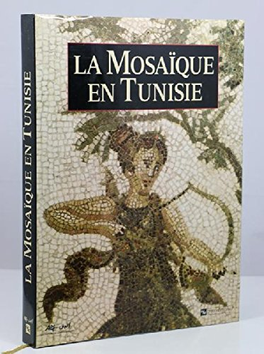 La Mosaà que en Tunisie by Hassine Fantar: Collectif
