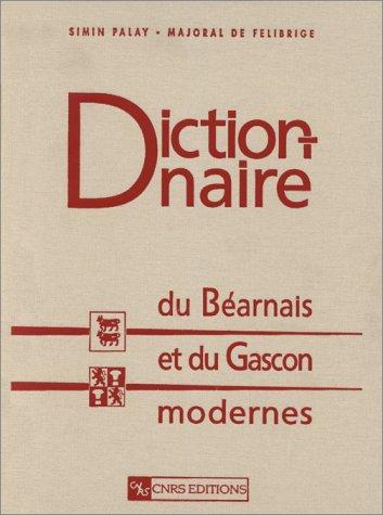 9782271051974: Dictionnaire du béarnais et du gascon modernes (Bassin aquitain)