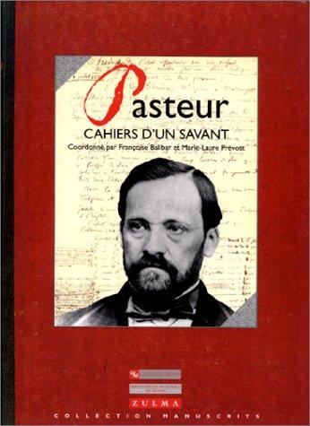 9782271052261: Pasteur : Cahiers d'un savant