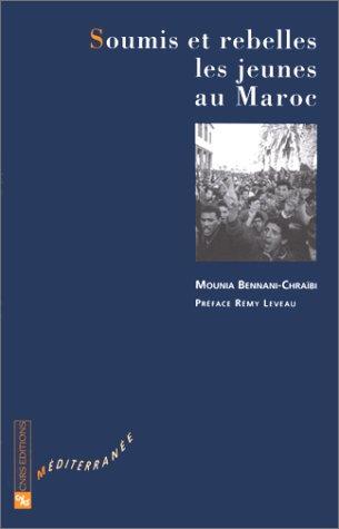 9782271052704: Soumis et rebelles : Les jeunes au Maroc