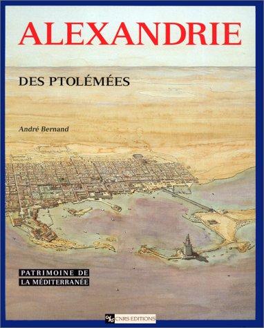 9782271052773: Alexandrie des Ptolémées (Patrimoine de la Méditerranée)