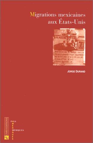 9782271053060: Migrations mexicaines aux Etats-Unis (Ameriques--pays iberiques) (French Edition)