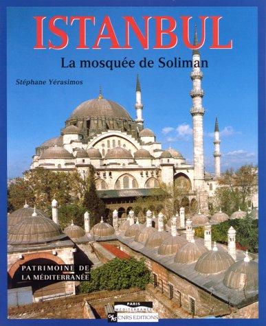 9782271053527: Istanbul : La mosqu�e de Soliman