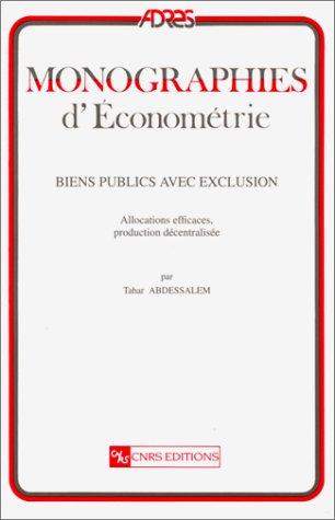 9782271053800: Biens publics avec exclusion : Allocations efficaces, production décentralisée
