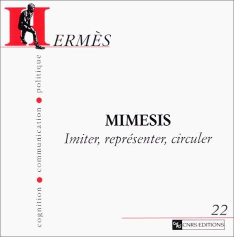 9782271055132: Mimesis: Imiter, représenter, circuler