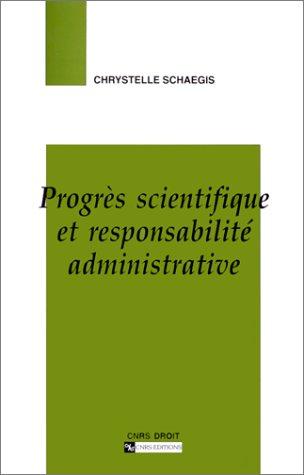 Progrès scientifique et responsabilité administrative.: Chrystelle SCHAEGIS