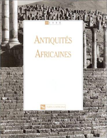 9782271056764: Antiquités africaines, numéro 35 - 1999