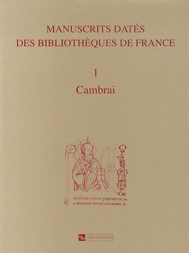Manuscrits datés des bibliothèques de France (Catalogues de manuscrits dat...