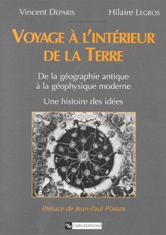 Voyage a l interi de la Terre: Hilaire Legros