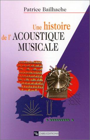 9782271058409: Une histoire de l'acoustique musicale (French Edition)