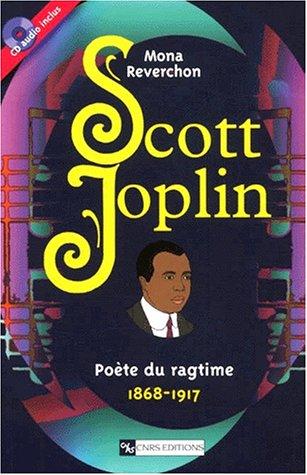 9782271058546: Scott Joplin, poète du ragtime : 1868-1917