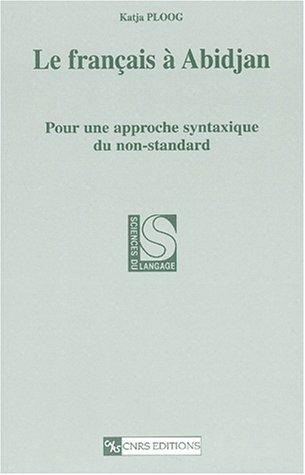 9782271059680: Français a abidjan : pour une approche syntaxique (Sciences du langage)