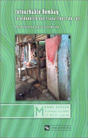 9782271059734: Intouchables Bombay : Le Bidonville des travailleurs du cuir