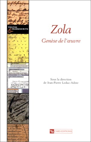 Zola : Genà se de l'oeuvre [Oct: Collectif