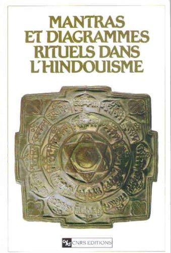 Mantras et diagrammes rituels dans l'hindouisme ------- Bilingue : Français /&#x2F...