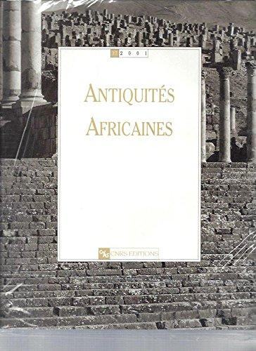 Antiquités africaines, numéro 37 - 2001: Collectif, Rebuffat René, Mattingly David, ...