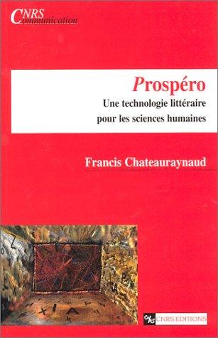 9782271061331: Prospéro : Une technologie littéraire pour les sciences humaines