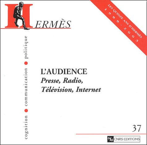 Hermes 37 - L'audience HERMES 37 - L'AUDIENCE, COLLECTIF, New, 9782271061416 CNRS EDITIONS (15/01/2004) Weight: 636g. / 1.40 lbs Binding Paperback Great Customer Service!