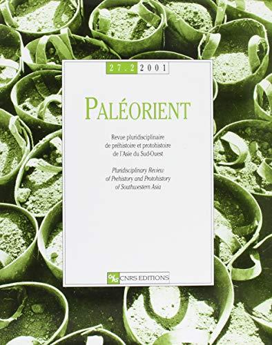 9782271061430: Pal�orient : Revue pluridisciplinaire de pr�histoire et protohistoire de l'Asie du Sud-Ouest, tome 29-1