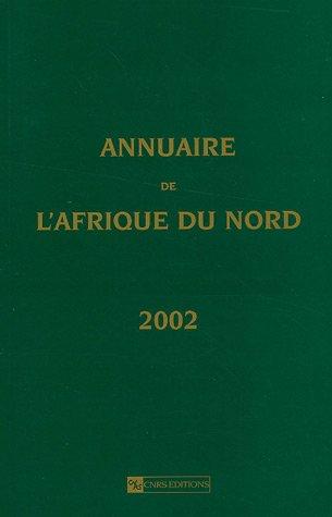 9782271061461: Annuaire de l'Afrique du Nord : Tome 40 - 2002