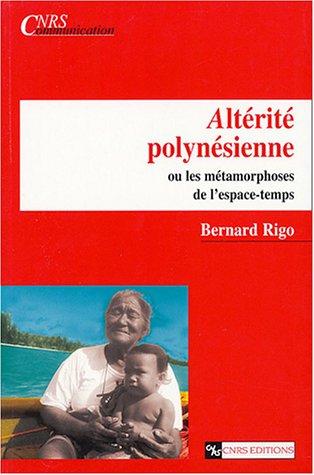 Altérité polynésienne: Bernard Rigo
