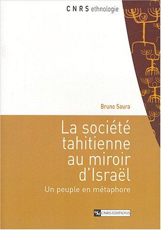 Société tahitienne au miroir d'Israël: Bruno Saura
