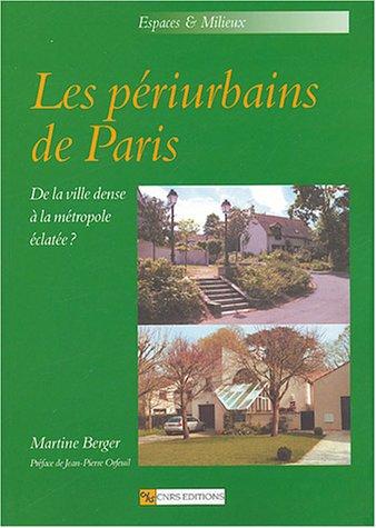 Les périurbains de Paris (French Edition): Martine Berger
