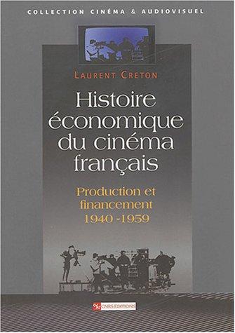 9782271062246: Histoire �conomique du cin�ma fran�ais