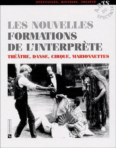 9782271062833: Les nouvelles formations de l'interprète (French Edition)