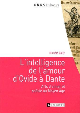 9782271063243: L'intelligence de l'amour d'Ovide à Dante (French Edition)