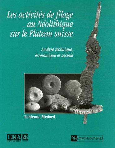 9782271063267: Activités de filage au néolithique sur le plateau