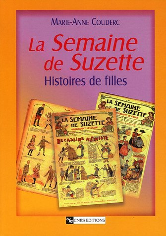 9782271063397: La Semaine de Suzette : Histoires de filles