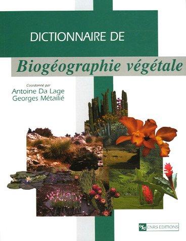 9782271063670: Dictionnaire de Biogéographie végétale