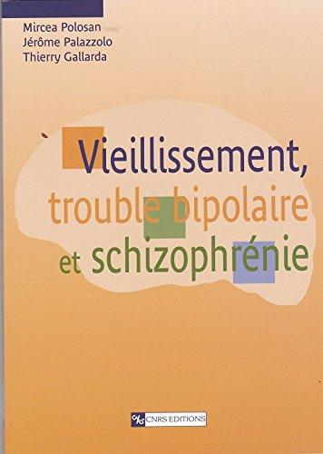 9782271063953: Vieillissement, trouble bipolaire et schizophrénie