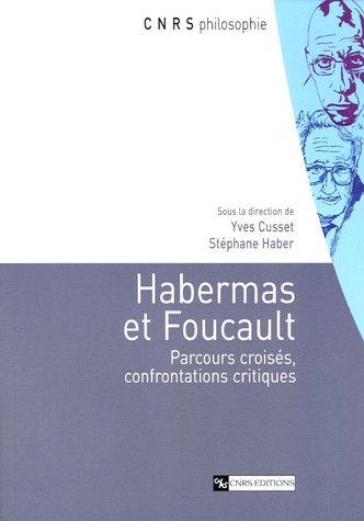 9782271064011: Habermas et Foucault : Parcours croisés, confrontations critiques