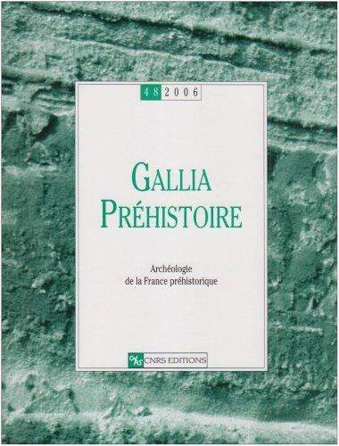 9782271064486: Gallia Prehistoire -48 - 2006