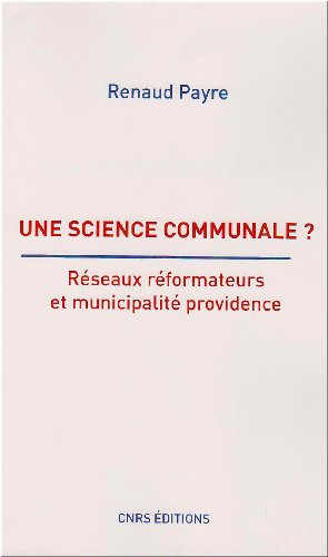 Une science communale ? (French Edition): Renaud Payre
