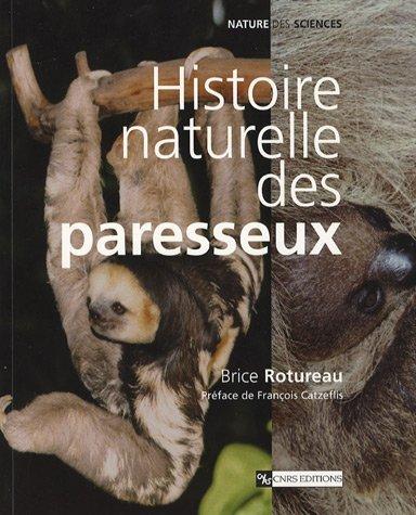 9782271064653: Histoire naturelle des paresseux