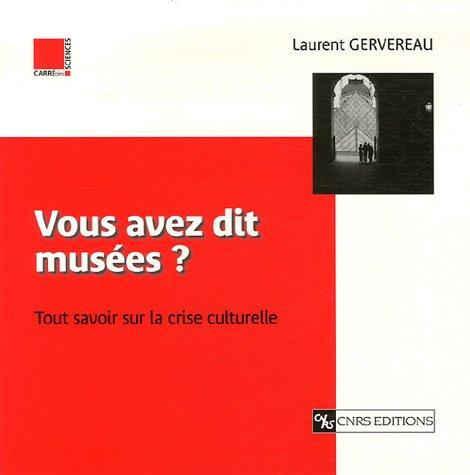 9782271064806: Vous avez dit musées ? (French Edition)