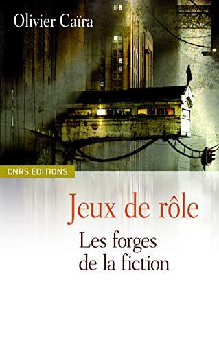 9782271064974: Jeux de r�le : Les forges de la fiction