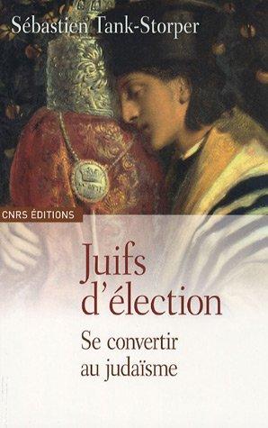 9782271065131: Juifs d'élection (French Edition)