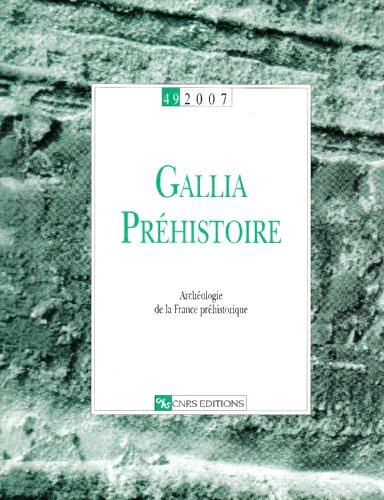 Gallia Prehistoire T49: Collectif