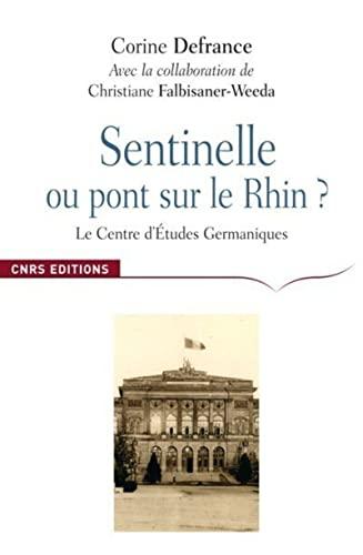 Sentinelle ou Pont sur le Rhin ? (French Edition): Christiane Falbisaner-Weeda
