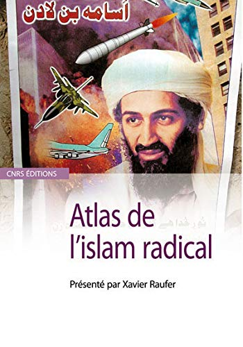 Atlas de l'islam radical (French Edition): Xavier Raufer